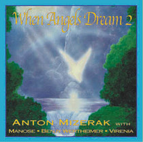 When Angels Dream 2 - Anton Mizerak CD