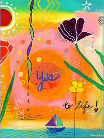Yes To Life - Greeting Card