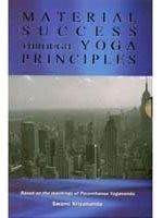 Material Success Through Yoga Principles