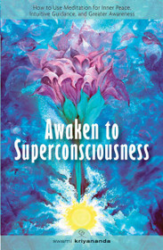 Awaken to Superconsciousness - Paperback