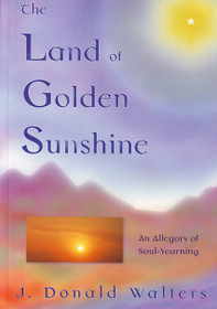 The Land of Golden Sunshine