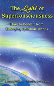 The Light of Superconsciousness