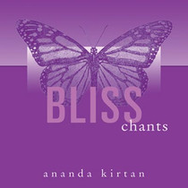 Bliss Chants - Ananda Kirtan CD