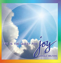 Life Is the Quest for Joy CD