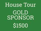 HOUSE TOUR GOLD SPONSORSHIP