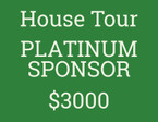 HOUSE TOUR PLATINUM SPONSORSHIP