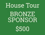 HOUSE TOUR BRONZE SPONSORSHIP