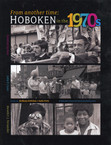 Book:  From Another Time:  Hoboken in the 1970s