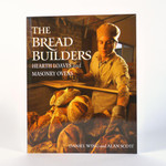 The Bread Builders Hearth Loaves and Masonry Ovens
