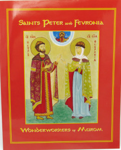 Life of Sts Peter and Fevronia of Murom