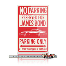 Aston Martin DB5 Coupe James Bond 007 Reserved Parking Only Sign