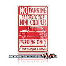 Austin Mini Cooper  Reserved Parking Only Sign