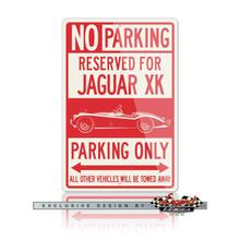 Jaguar XK 120  Convertible Reserved Parking Only Sign