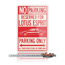 Lotus Esprit Coupe Reserved Parking Only Sign