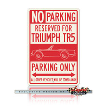 Triumph TR5 Convertible Reserved Parking Only Sign