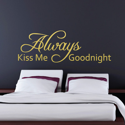 Always kiss me goodnight wall quote stickers
