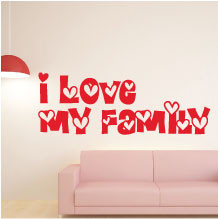 I love my family wall quote sticker