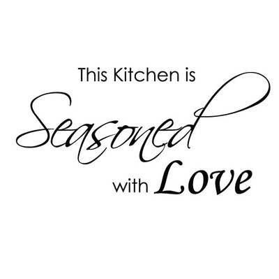 The kitchen is seasoned with love wall quote sticker