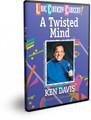 A Twisted Mind DVD by Ken Davis