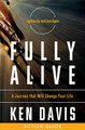 Fully Alive (Participants Guide) by Ken Davis