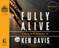 Fully Alive (Audio Book) by Ken Davis