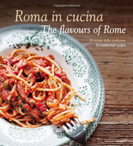 Roma in Cucina: The Flavours of Rome