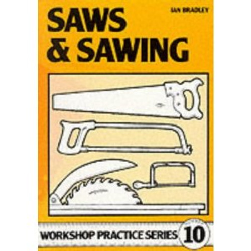 Workshop Practice Series 10 - Saws and Sawing