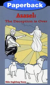 Azazel: The Deception is Over / Toney, Engleburg
