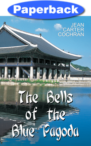 Bells of the Blue Pagoda / Cochran, Jean Carter / Paperback