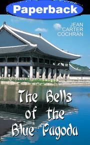 Bells of the Blue Pagoda / Cochran, Jean Carter / Paperback