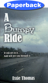 Bumpy Ride, A / Thomas, Essie / Paperback