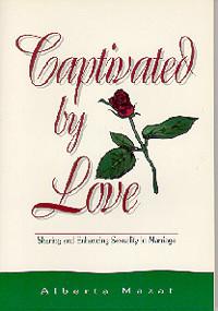 Captivated by Love / Mazat, Alberta