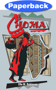 Choma: Boy of Central Africa / Robinson, Ella May / Paperback