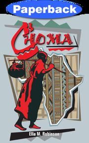 Choma: Boy of Central Africa / Robinson, Ella May / Paperback