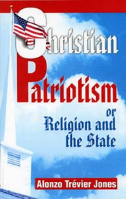 Christian Patriotism / Jones, Alonzo Trevier / Paperback