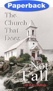 Church that Does Not Fall, The / Holmes, Lee Roy