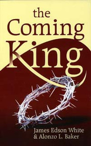 Coming King, The / White, James Edson; Baker, Alonzo L