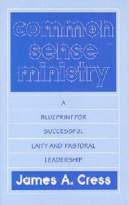 Common-Sense Ministry / Cress, James A