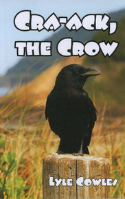Cra-Ack, The Crow / Cowles, Lyle / Paperback