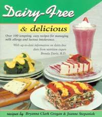Dairy-Free & Delicious / Grogan, Bryanna