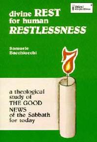 Divine Rest for Human Restlessness / Bacchiocchi, Samuele