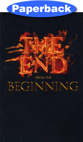 End from the Beginning, The / John