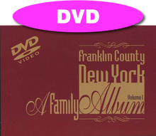 Franklin County Family Album Vol. 1 DVD / Franklin County Historical & Museum Society