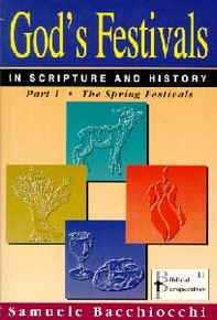 God's Festivals in Scripture & History #1 / Bacchiocchi, Samuele