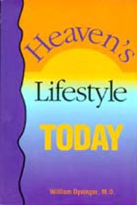 Heaven's Lifestyle Today / Dysinger, P William, MD