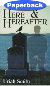 Here and Hereafter / Smith, Uriah