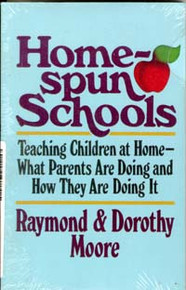 Home Spun Schools / Moore, Raymond S & Dorothy / Closeout