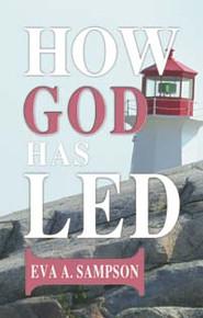 How God Has Led / Sampson, Eva