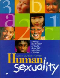 Human Sexuality / Flowers, Karen and Ron