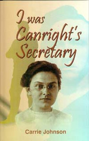 I Was Canright's Secretary / Johnson, Carrie